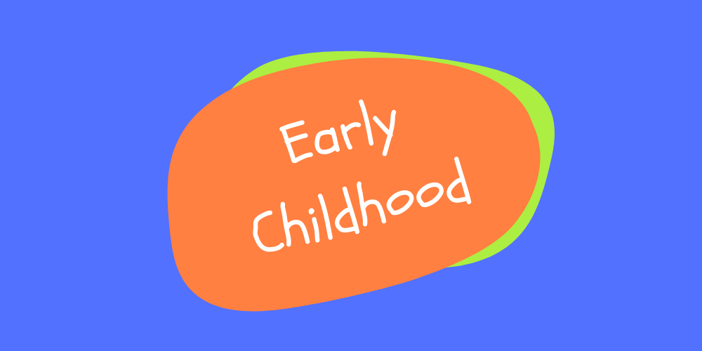 Early Childhood - wide