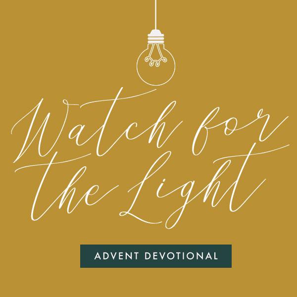 watch-for-the-light-advent-devo.jpg